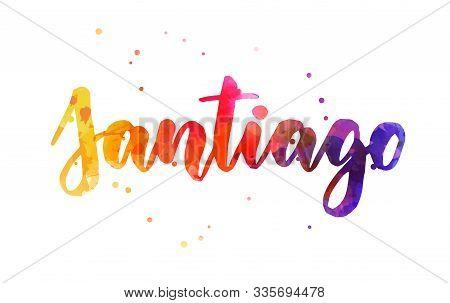 Santiago - Handwritten Modern Calligraphy Lettering Text. Watercolored Handlettering In Orange, Pink