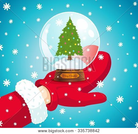 Vector Illustration Of A Santa Hand With Snowball. Vector Snowball With Christmas Tree And Snowflake