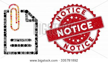 Mosaic Attach Document And Rubber Stamp Seal With Notice Caption. Mosaic Vector Is Designed From Att