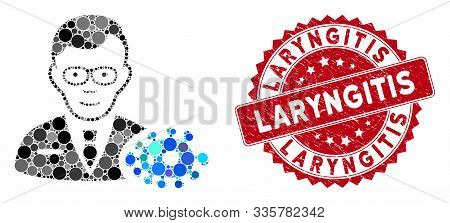 Mosaic Bacteriologist And Corroded Stamp Seal With Laryngitis Text. Mosaic Vector Is Created With Ba