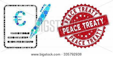 Mosaic Euro Contract Signature And Grunge Stamp Watermark With Peace Treaty Phrase. Mosaic Vector Is