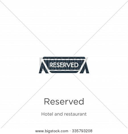 Reserved Icon Vector. Trendy Flat Reserved Icon From Hotel And Restaurant Collection Isolated On Whi