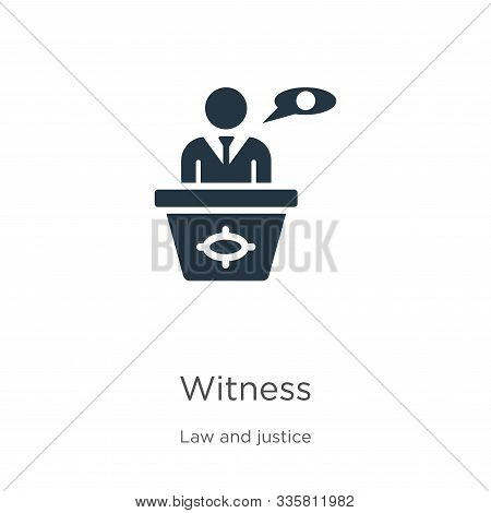 Witness Icon Vector. Trendy Flat Witness Icon From Law And Justice Collection Isolated On White Back