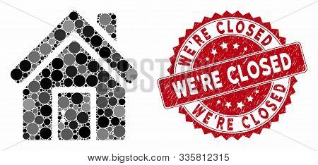 Mosaic Closed House Door And Distressed Stamp Watermark With Were Closed Text. Mosaic Vector Is Desi