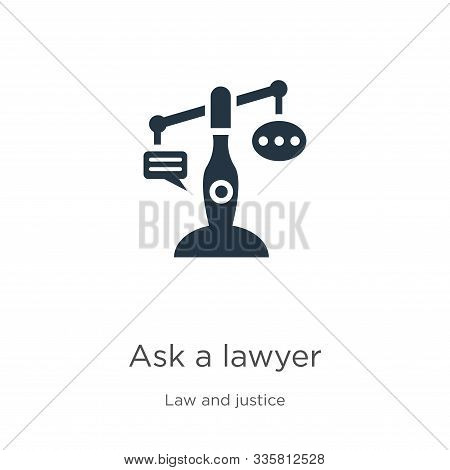 Ask A Lawyer Icon Vector. Trendy Flat Ask A Lawyer Icon From Law And Justice Collection Isolated On