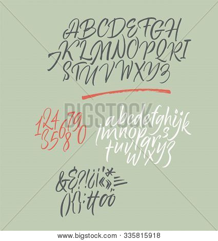 Handwritten Font. Script. Calligraphic Set With Numbers And Punctuation