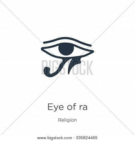 Eye Of Ra Icon Vector. Trendy Flat Eye Of Ra Icon From Religion Collection Isolated On White Backgro