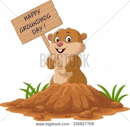 Vector Illustration Of Happy Groundhog Day. Funny Groundhog Holding Wooden Sign