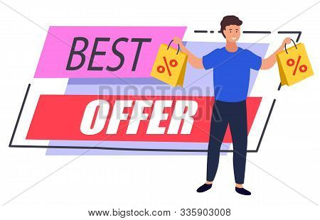 Best Offer Promotional Banner With Male Character Holding Bought Products In Bags. Man Shopping At S