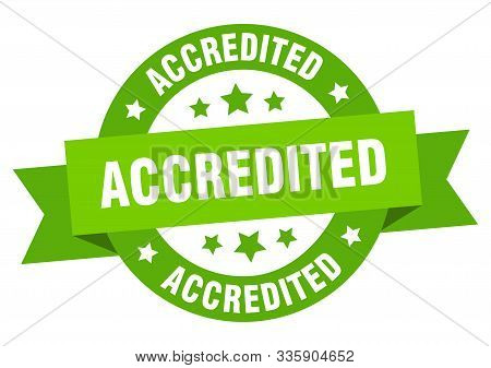 Accredited Ribbon. Accredited Round Green Sign. Accredited