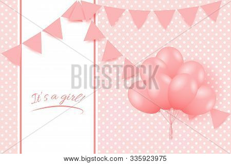 Baby Girl Shower Card. Greeting Card With Balloons