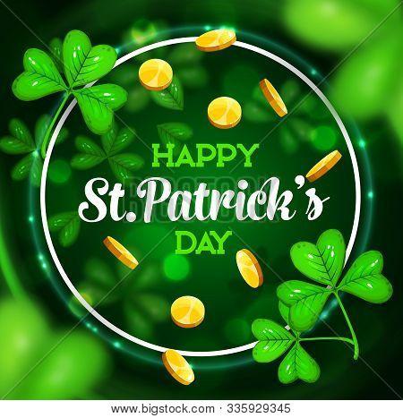 Happy St Patrick Day, Irish Holiday Shamrock Clover Leaf And Leprechaun Gold Coins In Green Sparklin