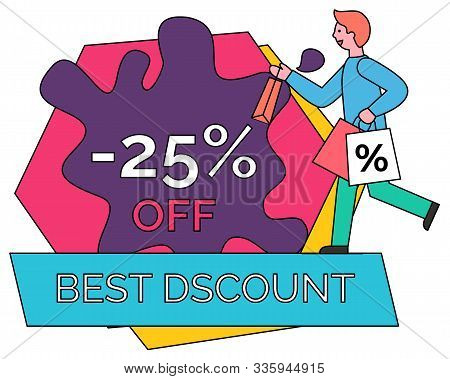 Best Discounts And Offers Vector, Isolated Geometric Shapes. Man Hurrying Holding Bag With Percentag