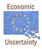 Cracked and crumbling European Union flag with the words Economic Uncertainty in rusted metal lettering./ Great backdrop for expressing economic points of view. poster
