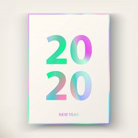 2020 New Year Card. Modern Cover Design In Trendy Holographic Colours.