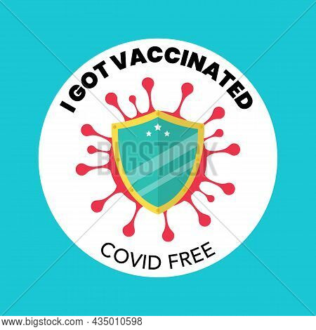 I Got Vaccinated Covid Free Banner. Vector Illustration