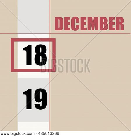 December 18. 18th Day Of Month, Calendar Date.beige Background With White Stripe And Red Square, Wit