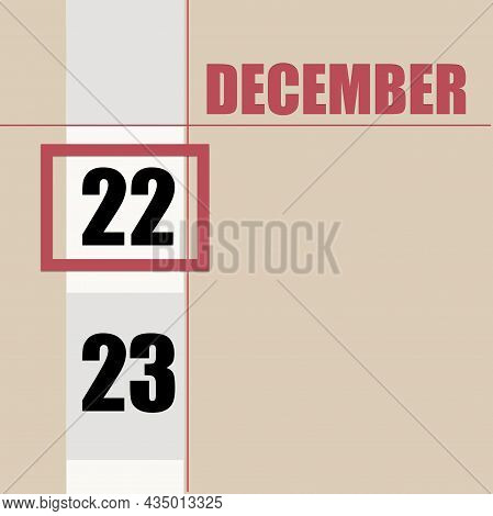 December 22. 22th Day Of Month, Calendar Date.beige Background With White Stripe And Red Square, Wit