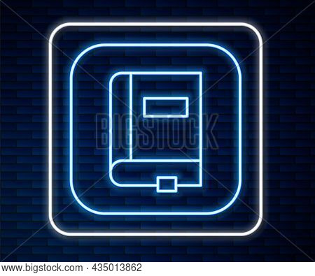 Glowing Neon Line Law Book Icon Isolated On Brick Wall Background. Legal Judge Book. Judgment Concep