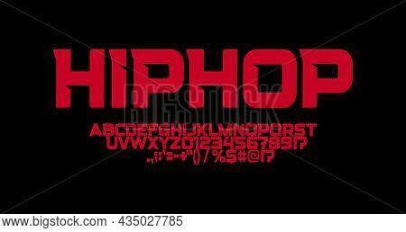 Hip Hop Font, Sharp Angles Letters, Strong Suburban Logo And Tshirts Typography. Minimalistic Futuri
