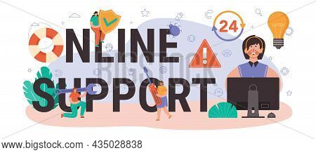 Online Support Typographic Header. Consultant Help A Client