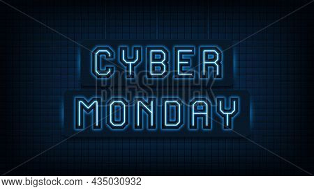 Neon Cyber Monday Sale, Blue Light. Glowing Neon Text Of Cyber Monday For Social Media Post And Onli