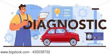 Diagnostic Typographic Header. Automobile Repair Service. Car