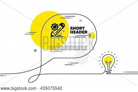 Project Edit Icon. Continuous Line Idea Chat Bubble Banner. Settings Management Sign. Pencil Symbol.