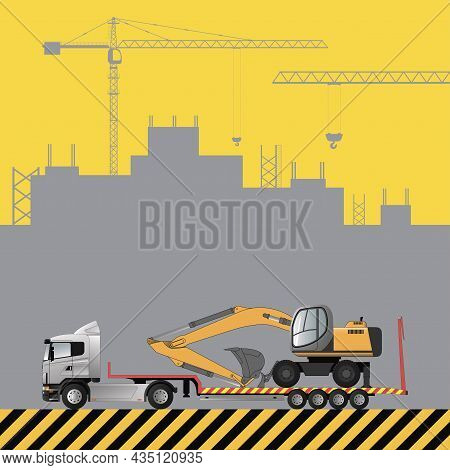 Transportation Of The Excavator On A Low Loader. Construction Machinery On The Background Of A Build
