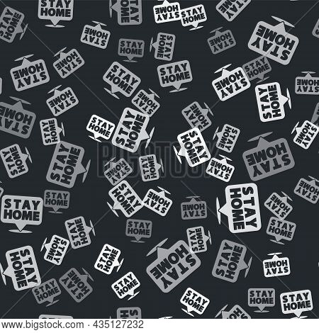 Grey Stay Home Icon Isolated Seamless Pattern On Black Background. Corona Virus 2019-ncov. Vector.