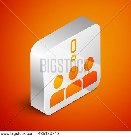 Isometric Crowd Protest Icon Isolated On Orange Background. Demonstration. Silver Square Button. Vec