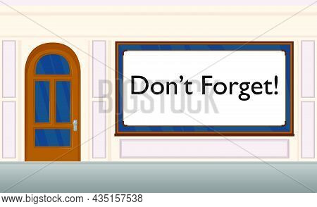 Don't Forget Text With Front Door Background. Bar, Cafe Or Drink Establishment Front With Poster.