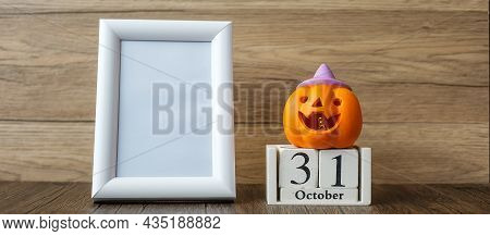 Orange Pumpkin, 31 October Calendar And Frame With Copy Space For Text. Happy Halloween Day, Hello O