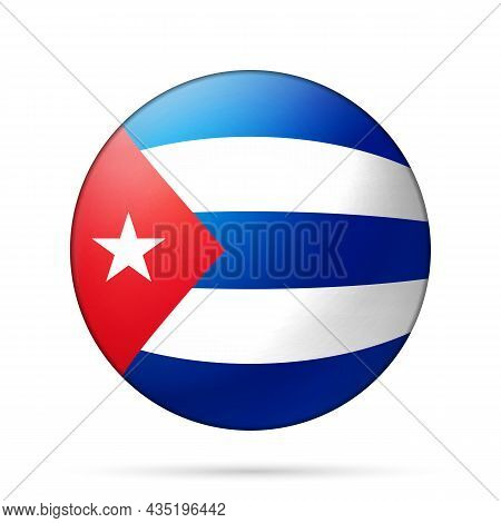 Glass Light Ball With Flag Of Cuba. Round Sphere, Template Icon. Cuban National Symbol. Glossy Reali