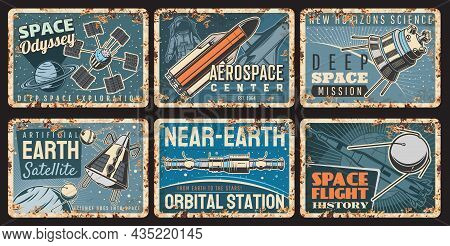 Spaceships And Satellites Rusty Plates Of Vector Galaxy Universe Space And Astronomy Science. Spaces