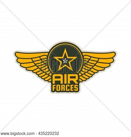 Air Forces Patch Vector Icon Of Wings, Shield And Star. Military Aircraft Wings Isolated Heraldic Ba