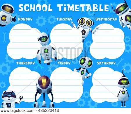 Timetable With Androids And Robots, School Education Vector Schedule, Timetable, Weekly Planner Or S