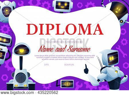 Kids Diploma With Robots And Droids. Child Education Vector Certificate, Kindergarten Diploma With F