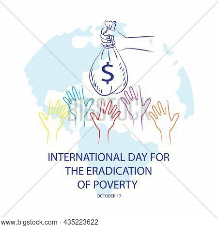 International Day For The Eradication Of Poverty Poster Concept. October 17.