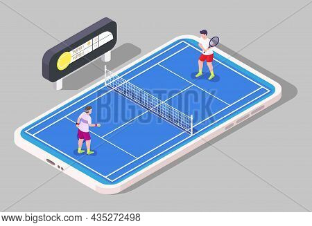 Mobile Tennis, Vector Isometric Illustration. Tennis Court, Players, Scoreboard On Smartphone Screen