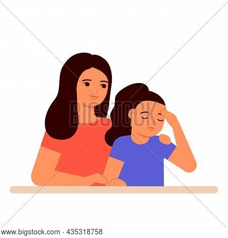 Mother Supports And Understands Sad Girl Of Child, Help In Family. Hug, Love And Care For Mom And Da