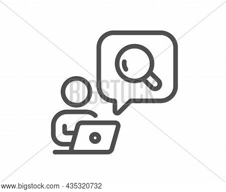 Inspect Line Icon. Online Search Sign. Find Information Symbol. Quality Design Element. Line Style I