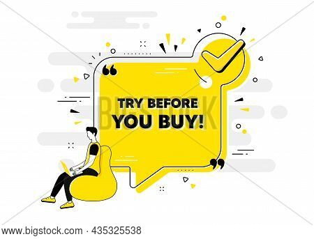 Try Before You Buy Text. Check Mark Chat Bubble Banner With People. Special Offer Price Sign. Advert