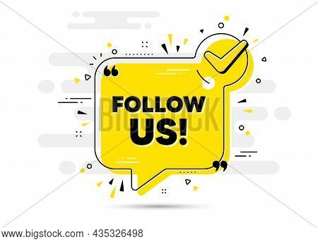 Follow Us Text. Check Mark Chat Bubble Banner. Special Offer Sign. Super Offer Symbol. Follow Us App
