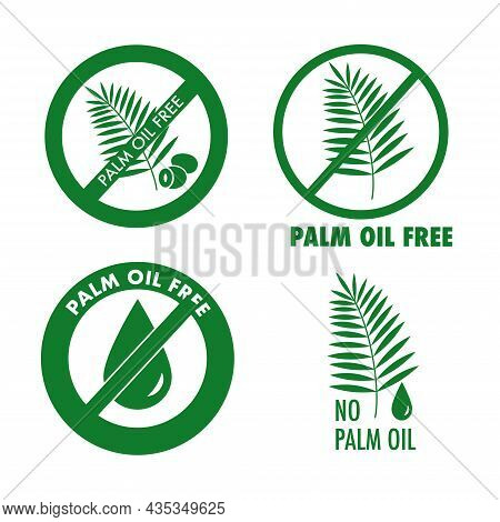 Palm Oil Free, No Palm Oil Icons. Green Logo Labels Isolated On White Background.
