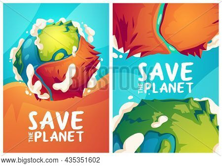 Save Planet Posters With Earth Globe With Dry Part. Vector Banners Of Environment Protection, Nature
