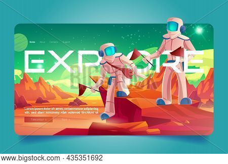 Space Explore Cartoon Landing Page, Astronaut On Alien Planet In Far Galaxy. Cosmonauts In Suits Hol