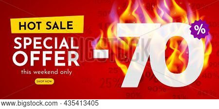 70 Percent Off. Hot Sale Banner With Burning Numbers. Discount Poster.