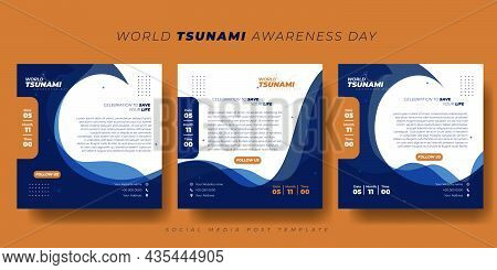 Set Of Social Media Post Template With Tsunami Waves Background Design. World Tsunami Awareness Day