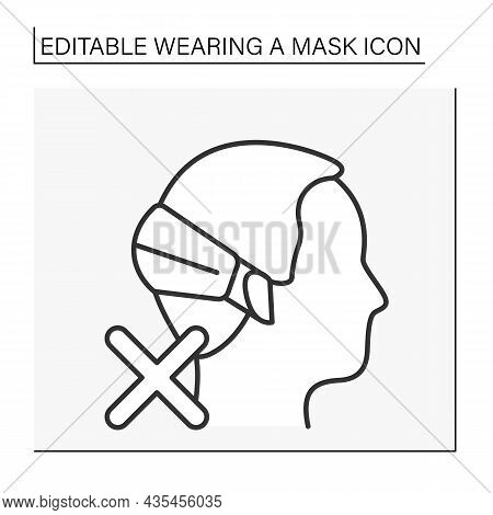 Face Mask Line Icon. Incorrect Mask Wearing Regulations. Healthcare Concept. Isolated Vector Illustr